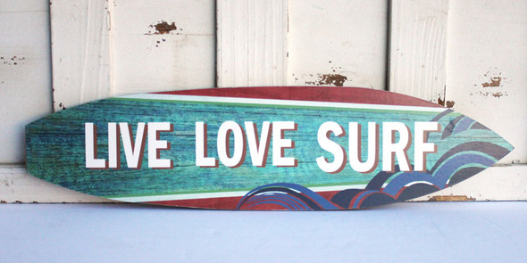 Live Love Surf - Surfboard Sign