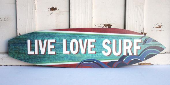 Live Love Surf - Surfboard Sign