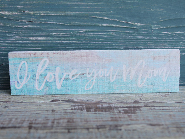 I Love You Mom Candy Bar Sign