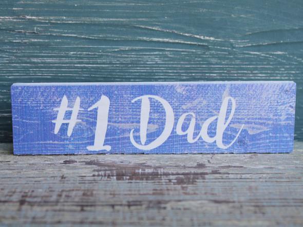 #1 Dad Sign