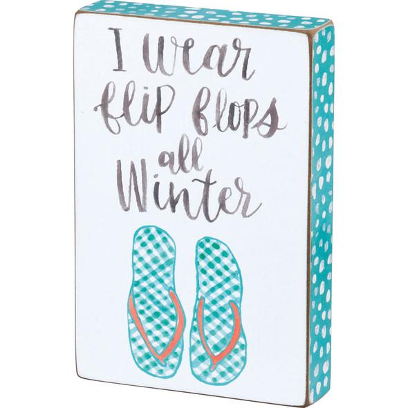 Flip Flops All Winter