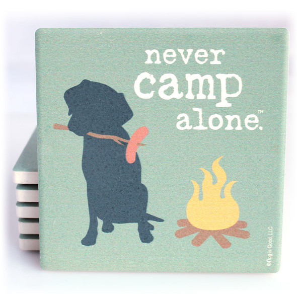 Never Camp Alone Dog Coaster