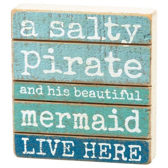 Salty Pirate & His Beautiful Mermaid Sign