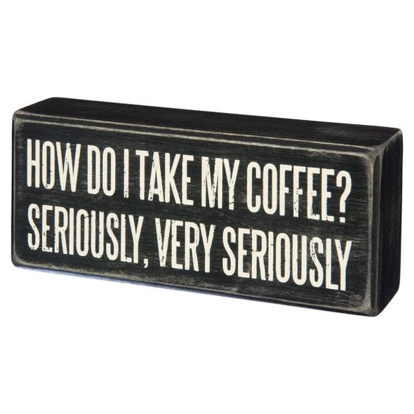 How Do I take My Coffee?