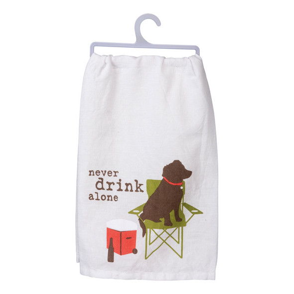 Never Drink Alone Dish Towel