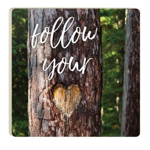 Follow Your Heart Coaster