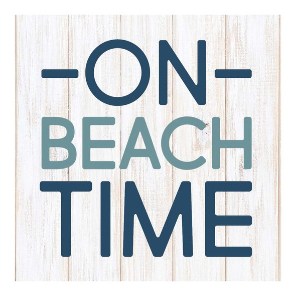 On Beach Time Block Sign