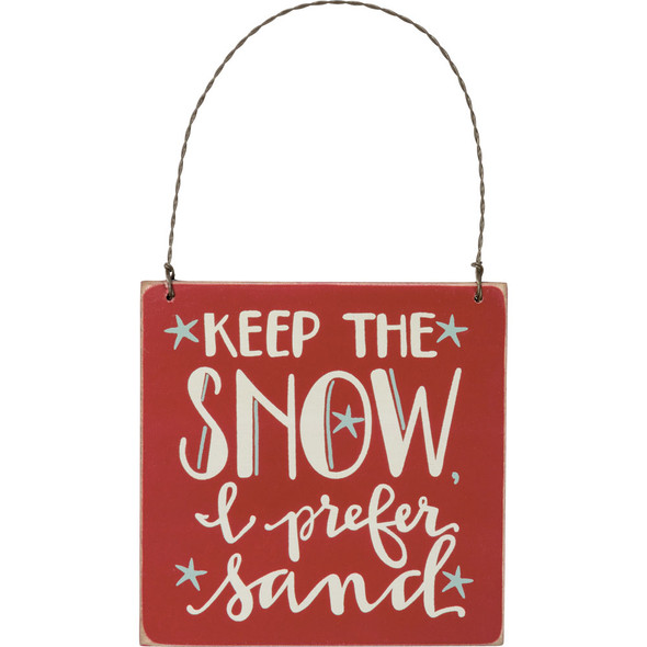 Keep the Snow Ornament