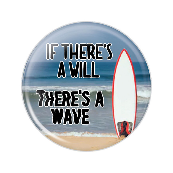 If There's a Will There's a Wave Button