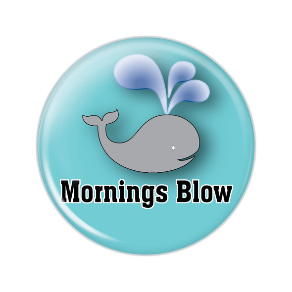 Mornings Blow Button