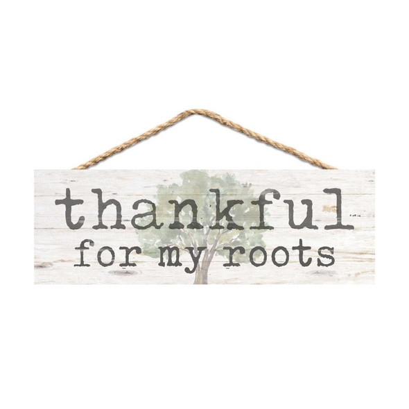 Thankful for My Roots Rope Sign