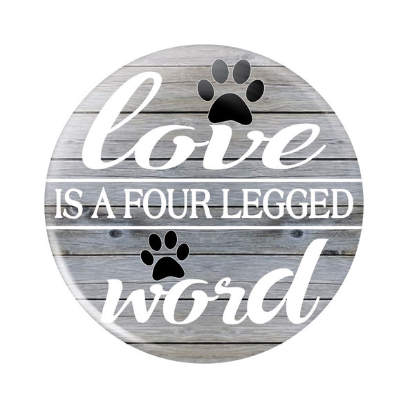 Love is a Four-Legged Word Button