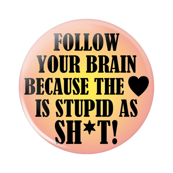 Follow Your Brain Button