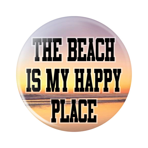 The Beach is My Happy Place Button
