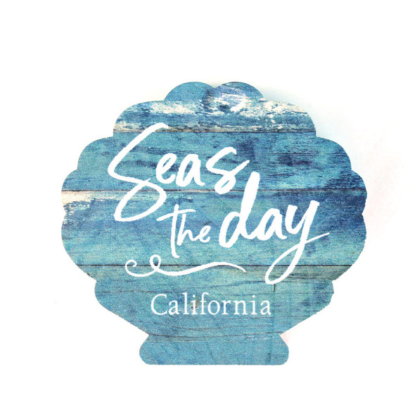 Seas the Day - California Sign