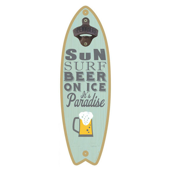 Sun, Surf, Beer on Ice, Paradise Bottle Opener