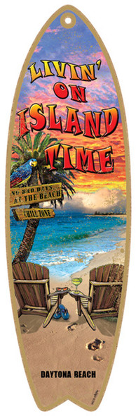 Livin' on Island Time Surfboard Sign