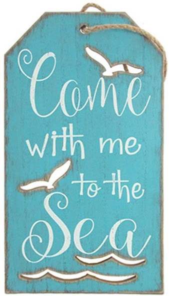 Come with Me to the Sea Sign
