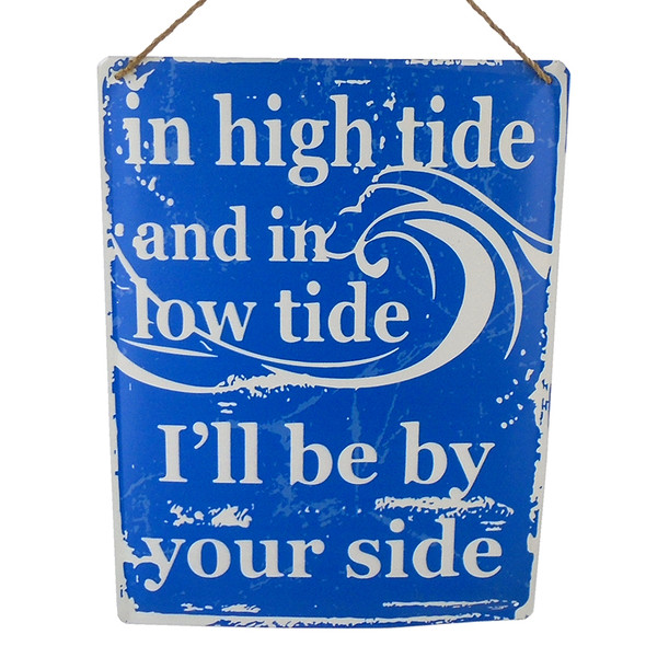 In High Tide Metal Sign