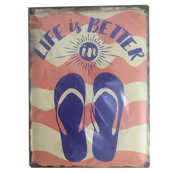 Life is Better in Flip Flops Metal Sign