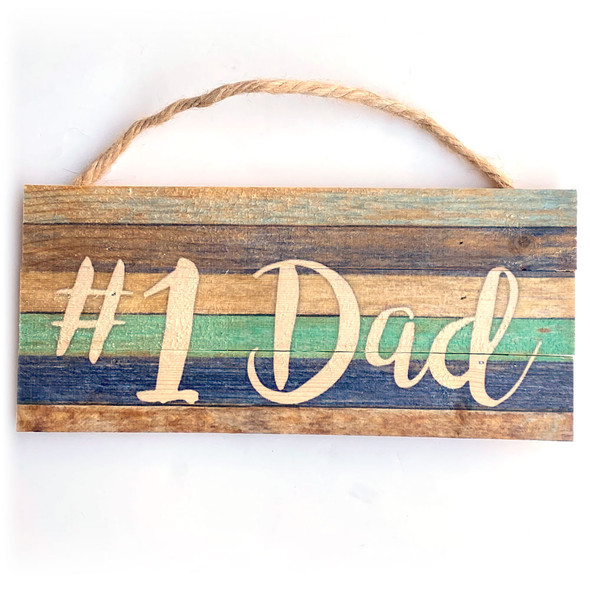 Number 1 Dad Rope Sign