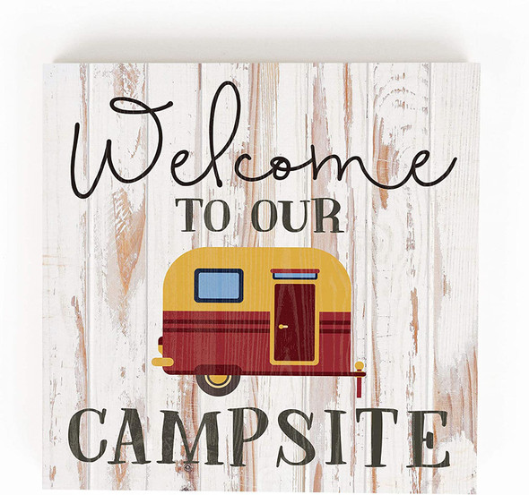 Welcome to Our Campsite Chunky Wood Sign