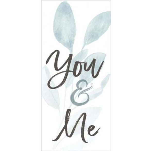 You & Me Tabletop Sign