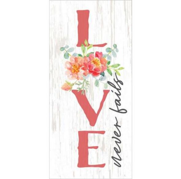Love Never Fails Tabletop Sign