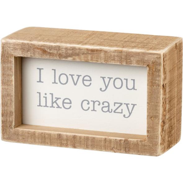 I Love You Like Crazy