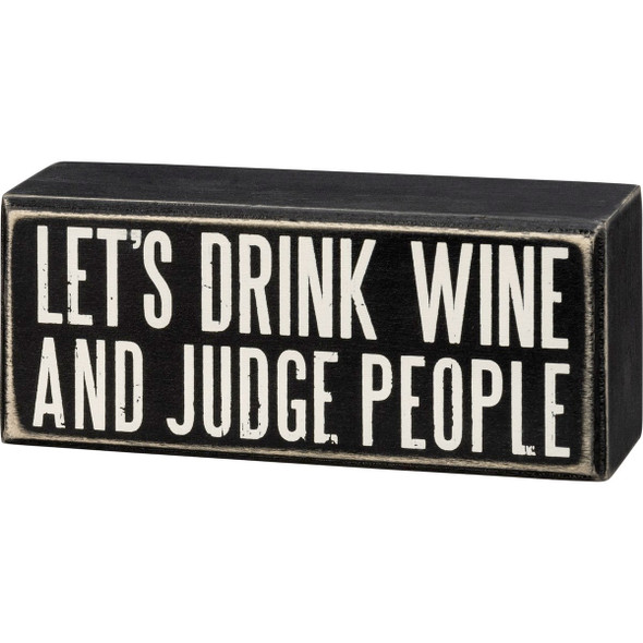Let's Drink Wine and Judge People