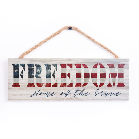 Freedom Home of the Brave Sign