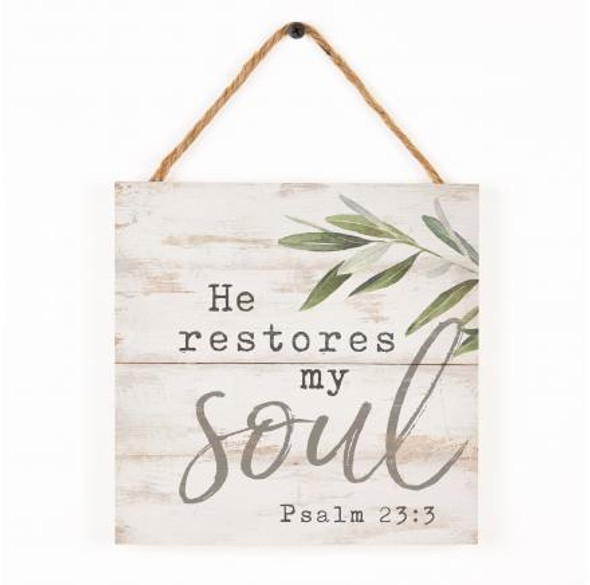 He Restores My Soul Rope Sign