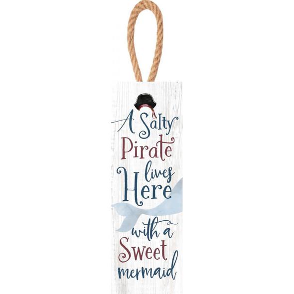 Salty Pirate Sweet Mermaid Sign