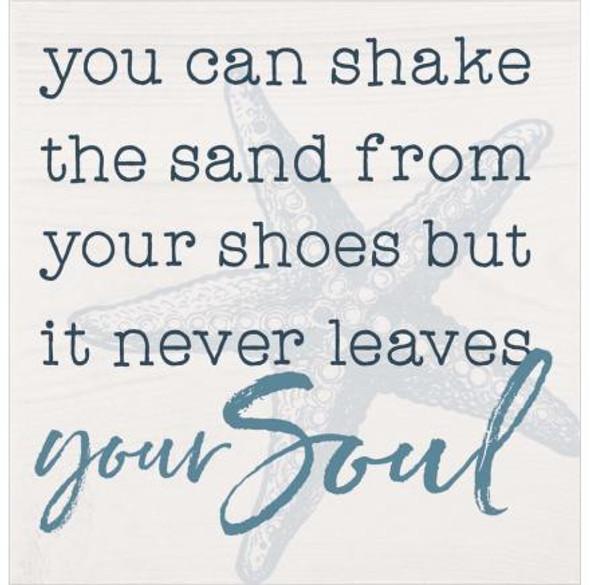 Shake the Sand Chunky Sign