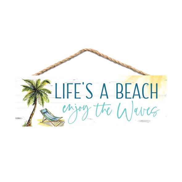 Life's a Beach rope Sign