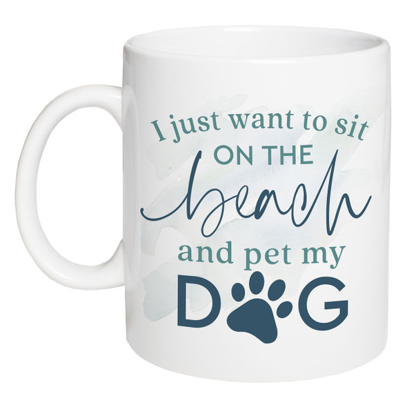 Sit on the Beach and Pet My Dog Coffee Mug