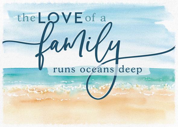 The Love of a Family Runs Ocean Deep