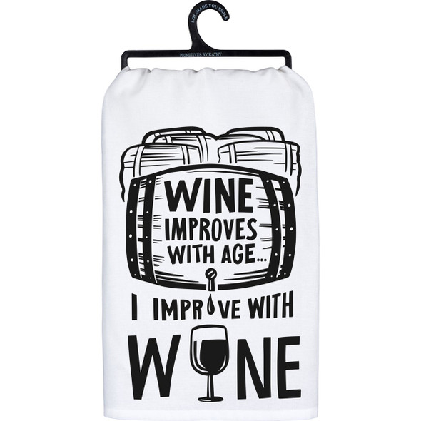 Wine Improves with Age - I Improve with Wine