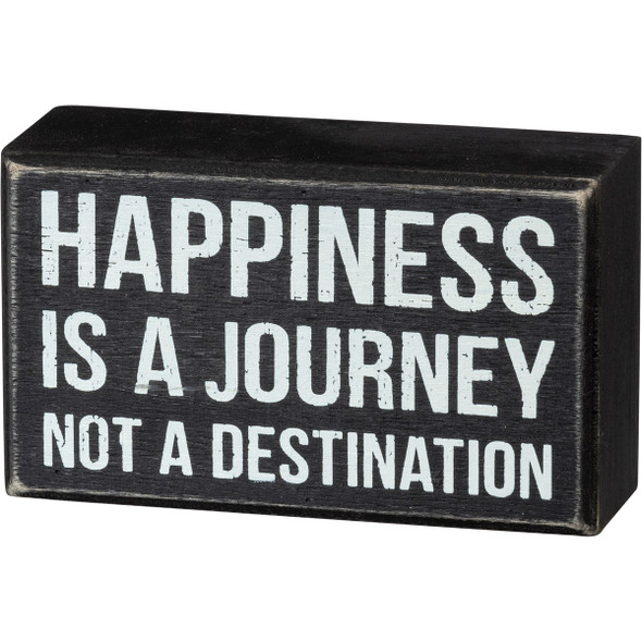 Happiness is a Journey Sign