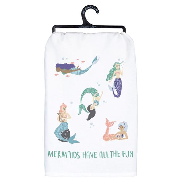 Mermaids Have all the Fun Towel