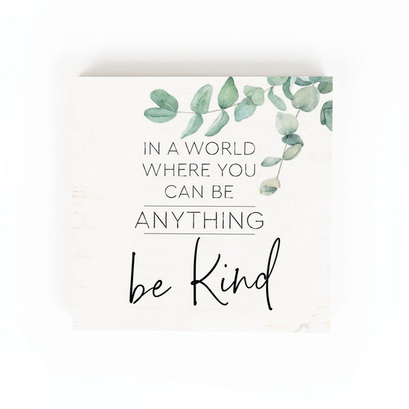 Be Kind Chunky Sign