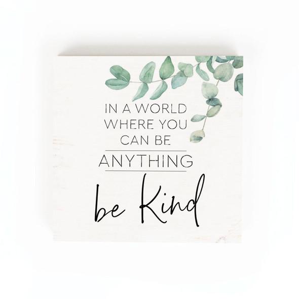 Be Kind Chunky Sign