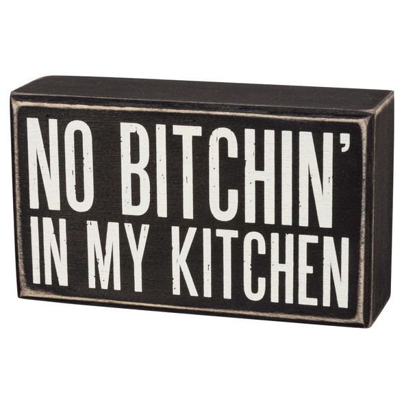 No Bitchin' In My Kitchen