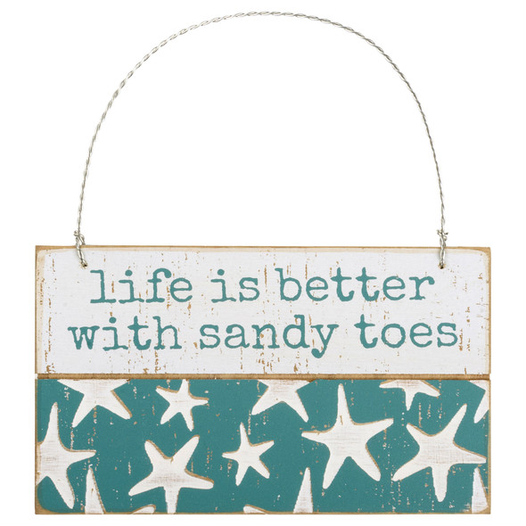 Life is Better with Sandy Toes