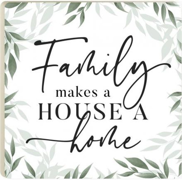 Family Makes a House a Home Coaster