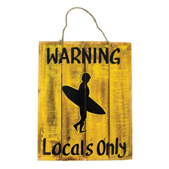 Warning Locals Only