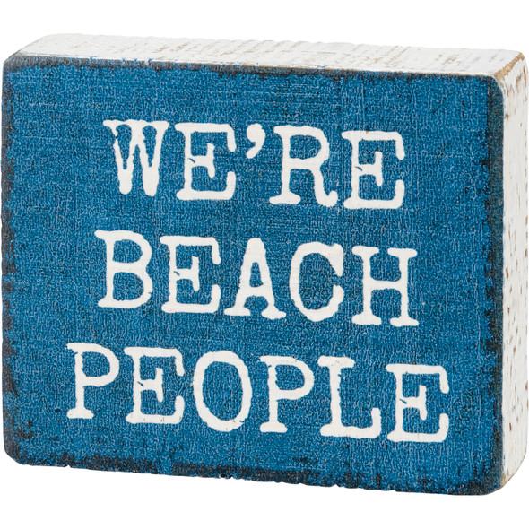 We're Beach People Sign