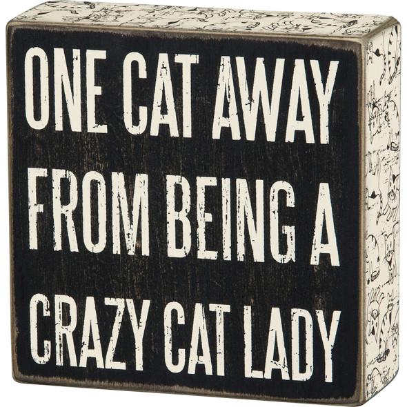 Crazy Cat Lady Box Sign