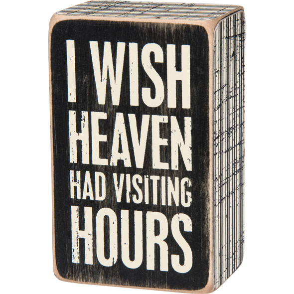 Heaven Had Visiting Hours