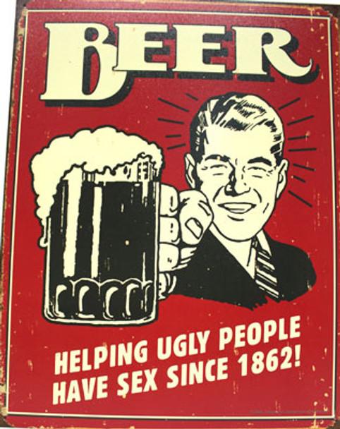Beer Ugly People Metal Sign